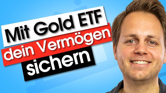 Wie du mit Gold ETF dein Vermögen sicherst